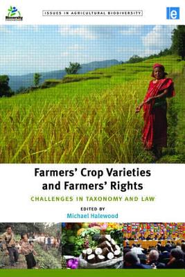 Farmers' Crop Varieties and Farmers' Rights By Halewood, Michael (EDT)